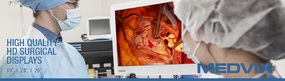 MEDVIX HIGH QUALITY HD SURGICAL DISPLAYS