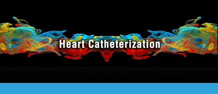 What is a heart catheterization for?
